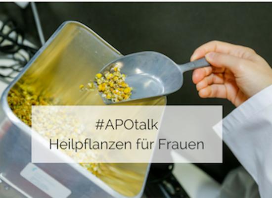 #APOtalk - Heilpflanzen für Frauen